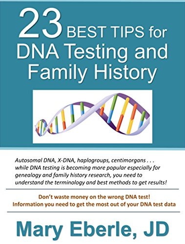 23 Best Tips for DNA Testing and Family History (Histories Family)