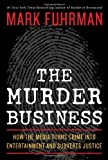 The Murder Business, Mark Fuhrman, 1596985844
