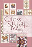 Cross Stitch Motif Bible, Jan Eaton, 0896891461
