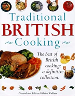 English traditional recipes a heritage of food and cooking 160 traditional british cooking the definitive cooks collection over 200 step by step forumfinder Images