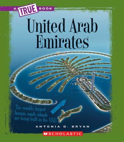 United Arab Emirates (A True Book)