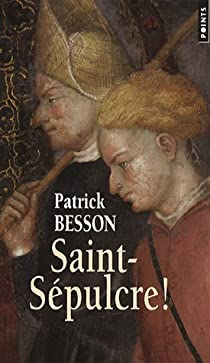 Saint-Sépulcre ! par Besson