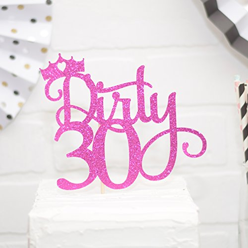 Dirty 30 Cake Topper Thirty for 30th Birthday Pink