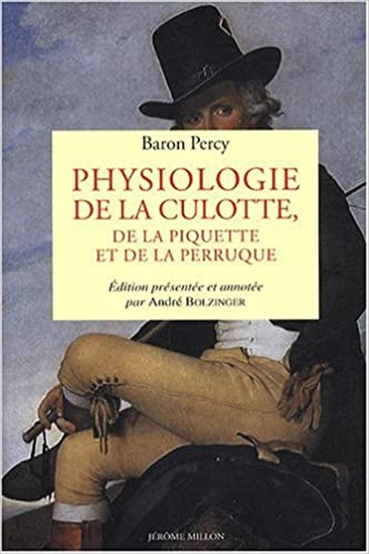 Lire Physiologie de la culotte, de la piquette et de la perruque pdf ebook