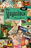 Old Magazines Price Guide, L-W Book (Other Contributor) Sales, 0895380641