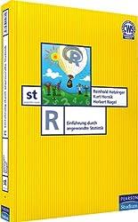 R - R-Einführung: Einführung durch angewandte Statistik (Pearson Studium - Scientific Tools)