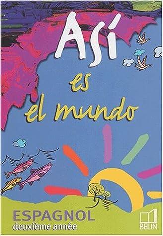 espagnol deuxieme annee asi es el mundo cahier dexercices