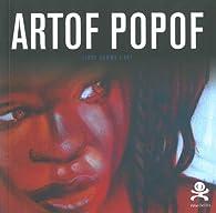 Book's Cover ofArtof Popof : Libre comme l'art