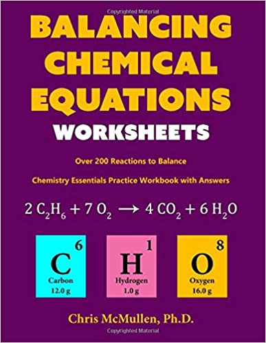 Balancing Chemical Equations Worksheets (Over 200 Reactions to ...