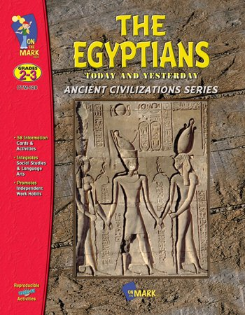 The Egyptians Today and Yesterday (Ancient Civilizations Series) Civilizations Series