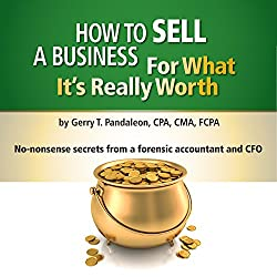 How to Sell a Business for What It's Really Worth