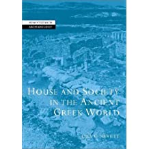 House and Society in the Ancient Greek World