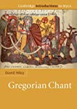 Gregorian Chant (Cambridge Introductions to Music)