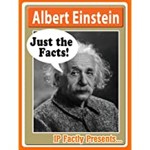 Albert Einstein – Just the Facts! Biography for Kids