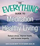 The Everything Guide to Meditation for Healthy Living with CD, Melissa Shea, 1440510881