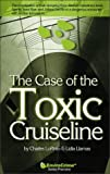 The Case of the Toxic Cruiseline, Lidia LoPinto and Charles LoPinto, 0967744105
