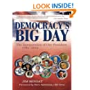 Democracy's Big Day : The Inauguration of Our President, 1789–2013