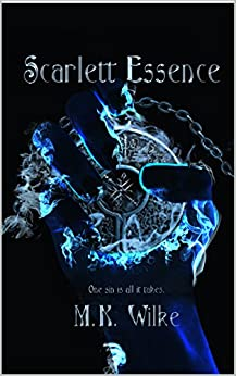 Scarlett Essence (The Daemon Chronicles Book 1) by [Wilke, M.K.]