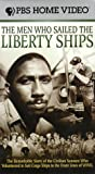 Men Who Sailed the Liberty Ships, The [VHS]: more info