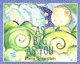 As Big As You, Elaine Greenstein, 0375813535
