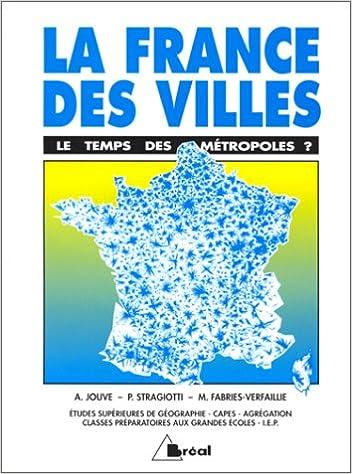 Livres La France des villes. Le temps des métropoles ? pdf, epub ebook