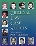 Criminal Law Case Studies 9780314264701