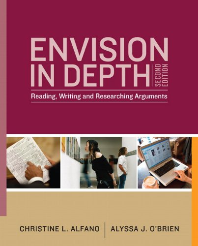 Envision In Depth: Reading, Writing, and Researching Arguments (2nd Edition) by Longman
