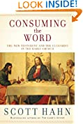 #1: Consuming the Word: The New Testament and the Eucharist in the Early Church