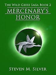 Mercenary's Honor (The Wild Geese Saga Book 2) (English Edition)