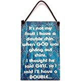 Wooden  Chins Not Gins Humorous Hanging Sign 104 by Maise & Rose