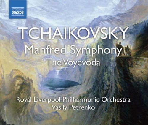 Tchaikovsky: Manfred Symphony; The Voyevoda ()