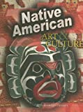 img - for Native American Art & Culture (World Art and Culture) book / textbook / text book