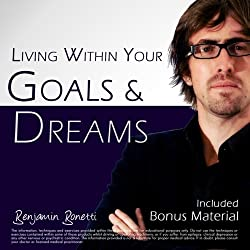 Living Within Your Goals & Dreams with Hypnosis