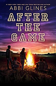 After the Game (Field Party) by [Glines, Abbi]
