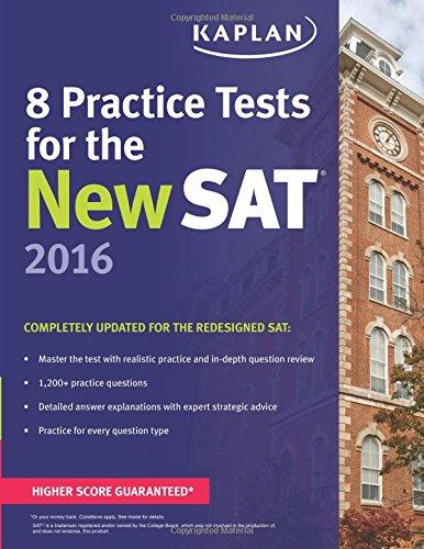 Kaplan 8 Practice Tests for the New SAT 2016 (Kaplan Test Prep)