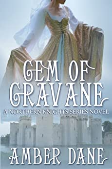 Gem of Gravane (The Northern Knights Book 1) by [Dane, Amber]