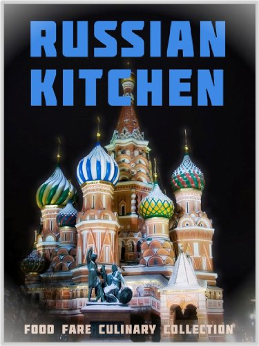 Russian Kitchen (Food Fare Culinary Collection) by Shenanchie O'Toole