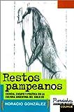 Restos Pampeanos, Horacio Gonzalez, 9505811969