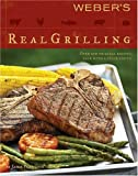Weber's Real Grilling