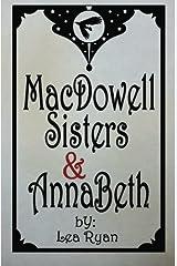 MacDowell Sisters & AnnaBeth Paperback
