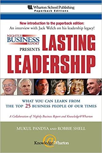 Nightly business report presents lasting leadership what you can nightly business report presents lasting leadership what you can learn from the top 25 business people of our times mukul pandya robbie shell fandeluxe Images
