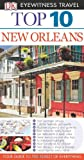 New Orleans, Dorling Kindersley Publishing Staff, 075666196X