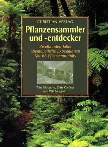 Pflanzensammler und -entdecker