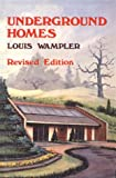 Underground Homes, Louis Wampler, 0882892738