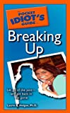 img - for The Pocket Idiot's Guide to Breaking Up book / textbook / text book