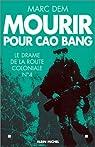 Mourir pour Cao Bang par Dem