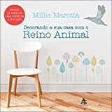 capa de Decorando sua casa com o reino animal