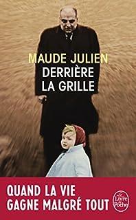 Derrière la grille, Julien, Maude