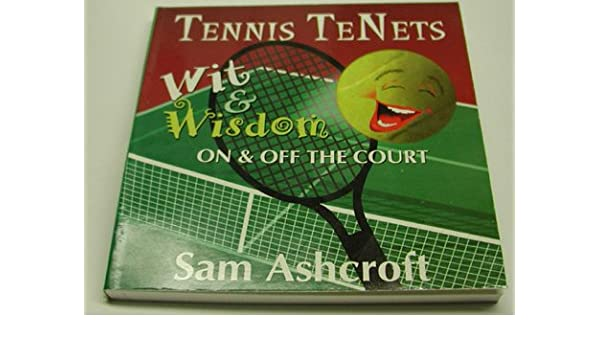 Tennis Tenets: Wit and Wisdom on and Off the Court Paperback – September 1, 1996