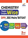Chemistry Topic-Wise & Chapter-Wise Daily Practice Problem (DPP) Sheets for JEE Main/ BITSAT